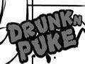 Drunkn Puke